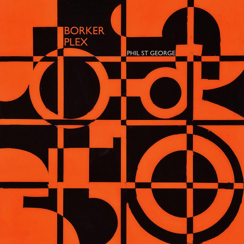 Phil St George - Borker Plex